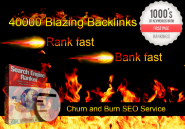 create 40,000 backlinks Churn and Burn SEO