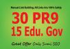 manually do 30 PR9-7+15 EDU Backlinks From Authority Domains