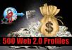 Build 500 Web 2.0 SEO Profile Backlinks