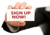 give you 50 sign up on your website