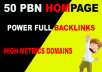 Build 50 HOMEPAGE High Quality PA DA TF CF Do follow PBN Backlinks